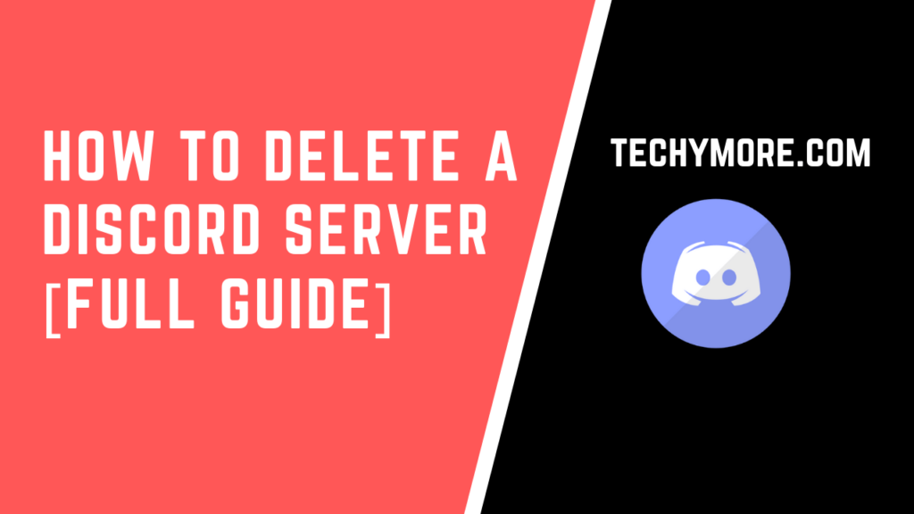 How To Delete a Discord Server [Full Guide]