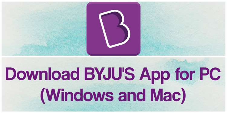 BYJU'S App for PC (2021)