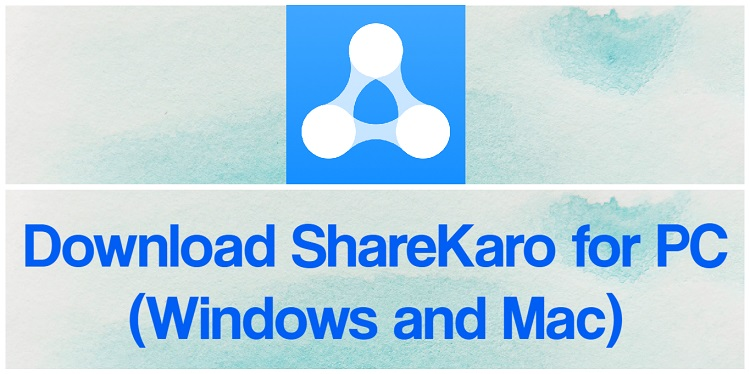 ShareKaro for PC (2021) Free Download for Windows 10,8,7 & Mac