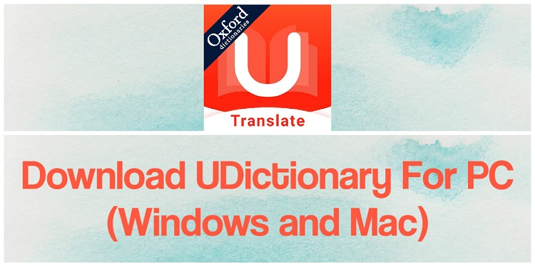 U-Dictionary App for PC – Free Download