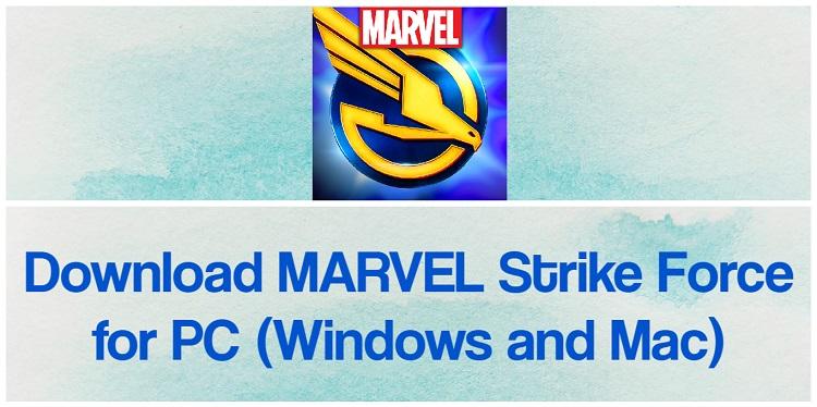 MARVEL Strike Force for PC (2021)